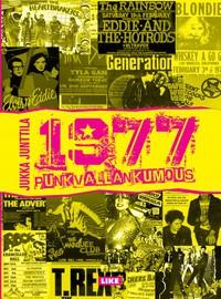 Junttila, Jukka: 1977 – Punkvallankumous