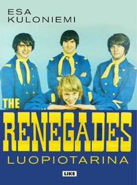 Renegades: Luopiotarina
