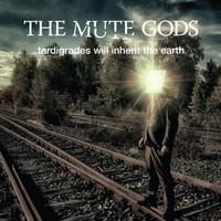Mute Gods: Tardigrades Will Inherit The Earth