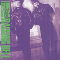 Run DMC: Raising hell