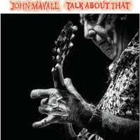 Mayall, John: Talk about that