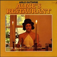 Guthrie, Arlo : Alice's Restaurant