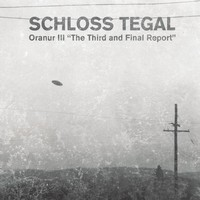 Schloss Tegal: Oranur III - The third and final report
