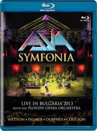 Asia : Symfonia - Live in Bulgaria 2013