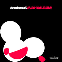 Deadmau5: W:/2016album/