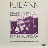 Atkin, Pete: Driving Through Mythical America