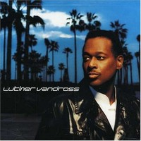 Vandross, Luther: Luther Vandross