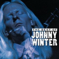 Winter, Johnny: Best of Johnny Winter