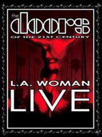Doors Of The 21st Century: La woman live