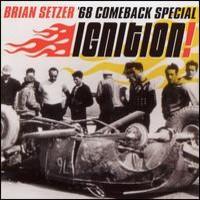 Setzer, Brian: 68 Comeback Special: Ignition!