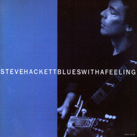 Hackett, Steve: Blues with a feeling - expanded