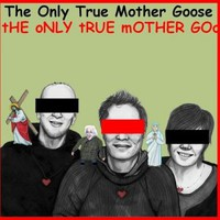 Mother Goose: The Only True Mother Goose