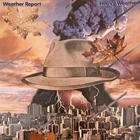 Weather Report : Heavy Weather