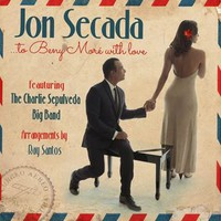 Secada, Jon: To Beny More With Love (feat. The Charlie Sepulveda Big Band)