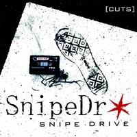 Snipe Drive: Cuts