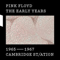 Pink Floyd: Early years - 1965-1967 Cambridge St/ation