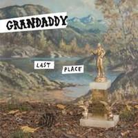 Grandaddy: Last Place