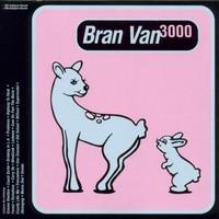 Bran Van 3000: Glee