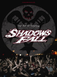Shadows Fall: Art of touring