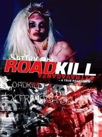 Satyricon: Roadkill Extravaganza - A True Roadmovie