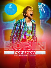 Robin: PopShow – Live In Hartwall Areena