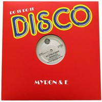 Myron & E: Do It Do It Disco