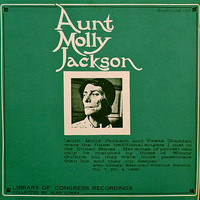 Jackson, Aunt Molly: Library Of Congress Recordings