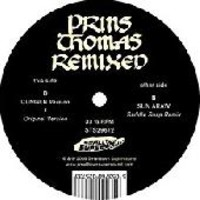 Prins Thomas: Dungen & Sun Araw Remixes