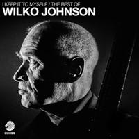 Johnson, Wilko: I Keep It To Myself / Best Of
