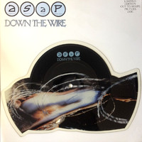 ASAP: Down The Wire (picture disc)