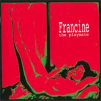 Francine: Playmate