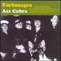 Turbonegro: Ass cobra
