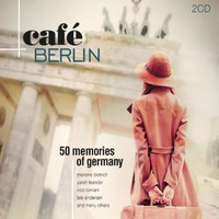 V/A: Cafe Berlin - 50 Memories of Germany