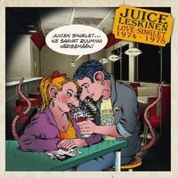 Leskinen, Juice: Love singlet 1974-1978
