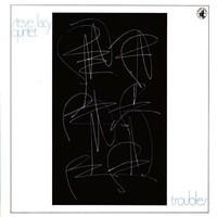 Steve Lacy Quintet: Troubles
