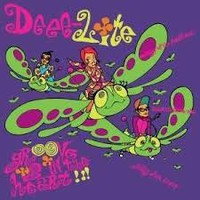 Deee-lite: Groove is in the heart / what is love?