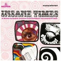 V/A: Insane times - 21 british psychedelic artyfacts from parlophone and associated labels