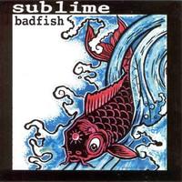 Sublime: Badfish ep