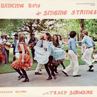 Schwarz, Tracy: Dancing Bow And Singing Strings