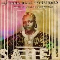 Inna Baba Coulibaly With Ali Farke Touré: Sahel (rsd 2017)