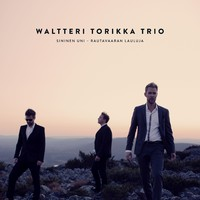 Torikka, Waltteri: Sininen uni – Rautavaaran Lauluja
