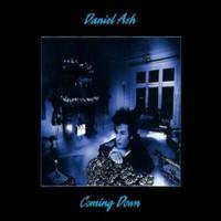 Ash, Daniel: Coming Down