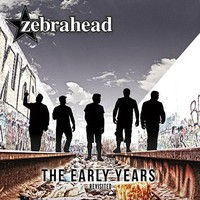 Zebrahead: Early Years - Revisted