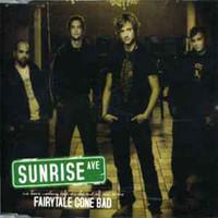 Sunrise Avenue Fairytale Gone Bad