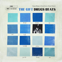 Drugs Beats: House shoes presents: the gift: volume ten