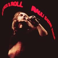 Somerjoki, Rauli Badding: Näin käy rock n roll