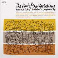 Scott, Raymond: Portofino Variations