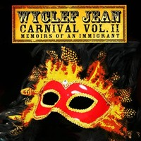 Jean, Wyclef: Carnival ii (memoirs of an immigrant)