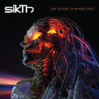 Sikth: The future in whose eyes?
