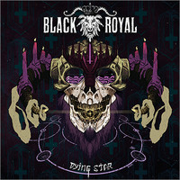 Black Royal: Dying Star